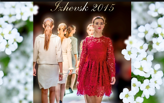 FASHION SPRING Izhevsk 2015 пройдет 27 февраля